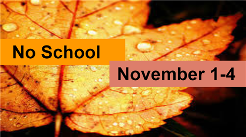 No School November 1 to 4